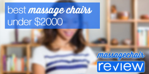 Best Massage Chair Under $2000