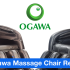 Ogawa Massage Chair Review