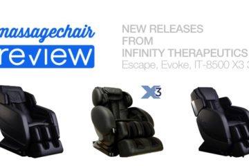Infinity Massage Chairs - Escape, Evoke, IT-8500 X3 3D