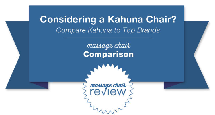 Kahuna Massage Chair Comparison