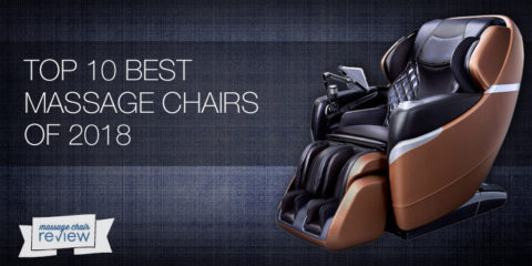 Top 10 Best Massage Chairs of 2018