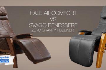 Hale AirComfort vs Svago Benessere Zero Gravity Recliner Comparison